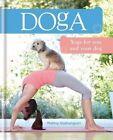 Doga: Yoga for You and Your Dog by Mahny Djahanguiri (Hardback, 2015)