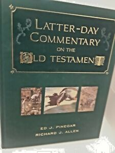 Latter-Day-Commentary-on-the-Old-Testament-by-Ed-J-Pinegar-and-Richard-J-Allen