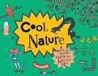 Cool Nature: Filled with Facts and Projects for Kids of All Ages by Amy-Jane Beer, Damien Weighill (Hardback, 2016)