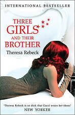 Three Girls and Their Brother by Theresa Rebeck New Book