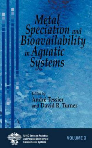 Series on Analytical and Physical Chemistry of Environmental Systems: Metal...