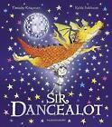 Sir Dancealot von Timothy Knapman (2016, Taschenbuch)