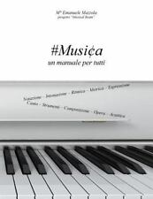 #Musica : Un Manuale per Tutti by Emanuele Mazzola (2016, Paperback)
