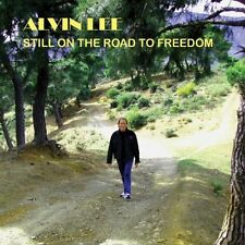 ALVIN LEE - STILL ON THE ROAD TO FREEDOM - CD SIGILLATO 2012 - TEN YEARS AFTER
