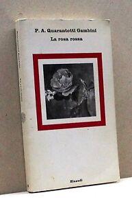LA-ROSA-ROSSA-P-A-Q-Gambini-Libro-Einaudi-editore