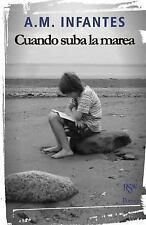 Cuando Suba la Marea : Poemario by William Naranjo and A. M. Infantes (2015,...
