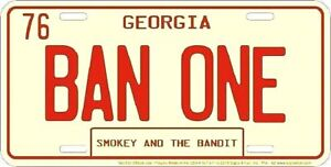BAN-ONE-SMOKEY-AND-THE-BANDIT-EMBOSSED-METAL-NOVELTY-LICENSE-PLATE-TAG
