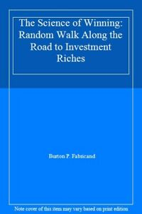 The-Science-of-Winning-Random-Walk-Along-the-Road-to-Investment-Riches-Burton