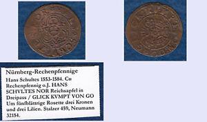 Hans-Schultes-Nuernberg-Rechenpfennig-gute-Auspraegung-huebsch-lovely-kleiner-Stemp