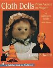Cloth Dolls, from Ancient to Modern by Linda Edward (1997, Paperback)