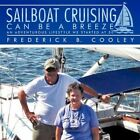 Sailboat Cruising Can Be a Breeze an Adventurous Lifestyle We Started at 50 by