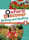 Oxford Discover: 1: Writing and Spelling by Oxford University Press (Paperback, 2014)