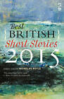 The Best British Short Stories: 2015 by Salt Publishing (Paperback, 2015)