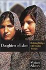 Daughters of Islam : Building Bridges with Muslim Women by Miriam Adeney (2002, Paperback)