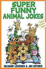 Super Funny Animal Jokes by Richard Lederer, James D. Ertner (Paperback, 2011)