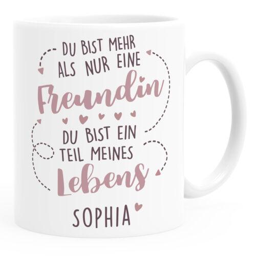 Geschenk-Tasse beste Freundin Du bist mehr als nur eine Freundin Du bist ein