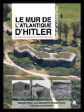 livre deuxième guerre LE MUR DE L'ATLANTIQUE D'HITLER