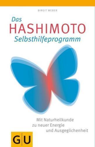 1 von 1 - Birgit Weber, das Hashimoto Selbsthilfeprogramm