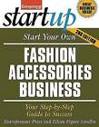 Start Your Own Fashion Accessories Business: Your Step-By-Step Guide to Success by Entrepreneur Press, Eileen Figure Sandlin (Paperback, 2013)