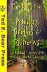 Boulders, Bridges & Rainbows by Michael J Harris Phd, Catherine M Edwards (Paperback / softback, 2013)