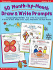 50 Month-By-Month Draw & Write Prompts: Grades K-2 by Danielle Blood (Paperback, 2002)