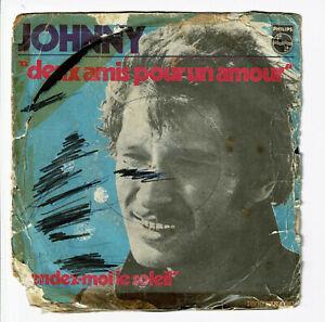 Johnny-HALLYDAY-Vinyle-45T-7-034-DEUX-AMIS-POUR-UN-AMOUR-PHILIPS-6009089-F-Reduit