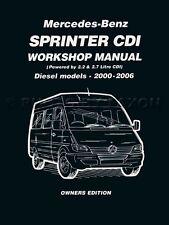Sprinter Owners Shop Manual Dodge Freightliner Mercedes 2006 2005 2004 2000-2003