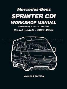 sprinter shop manual dodge mercedes freightliner 2006 2005 2004 2000 rh ebay com 2006 Dodge Sprinter 2005 dodge sprinter owners manual