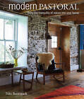 Modern Pastoral: Bring the Tranquility of Nature into Your Home by Niki Brantmark (Hardback, 2016)