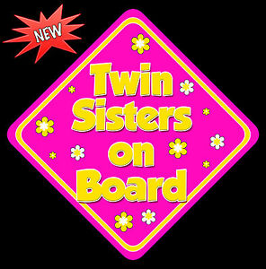 Twin Sisters on Board like Baby on Board Car Sign Non Personalised HP /& Yellow