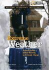 Extreme Weather Science Tackles Global Warming and Climate Change 9781426302817