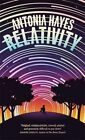Relativity by Antonia Hayes 9781472151698 Paperback 2016