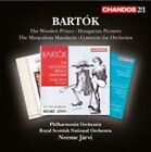 Bart¢k: The Wooden Prince; Hungarian Pictures; The Miraculous Mandarin; Concerto for Orchestra (CD, Jun-2014, Chandos)