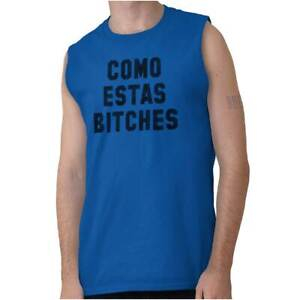 d529b36b8 Details about Come Estas Bitches Funny Gift Whats Up Punk Rebel Gift Cool Sleeveless  T Shirt