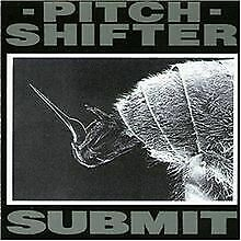 Submit von Pitch Shifter, Pitchshifter | CD | Zustand sehr gut