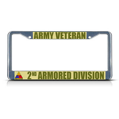 ARMY VETERAN 2ND ARMORED DIVISION Metal License Plate Frame Tag Border Two Holes