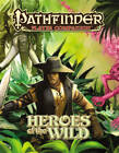 Pathfinder Player Companion: Heroes of the Wild by Paizo Staff (Paperback, 2015)