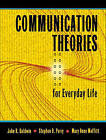 Communication Theories for Everyday Life by Mary Anne Moffitt, Stephen D. Perry, John R. Baldwin (Paperback, 2003)