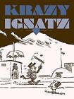 Krazy & Ignatz 1922-1924: At Last My Drim of Love Has Come True by George Herriman (Paperback, 2012)