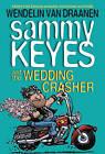 Sammy Keyes and the Wedding Crasher by Wendelin Van Draanen (Paperback / softback, 2011)
