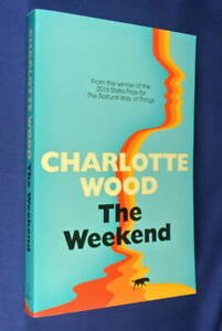 THE-WEEKEND-Charlotte-Wood-BOOK-Australian-Fiction