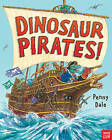 Dinosaur Pirates! by Ms. Penny Dale (Paperback, 2016)