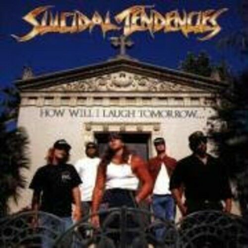 Suicidal Tendencies - How Will I Laugh [New CD] Germany - Import