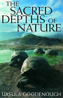 The Sacred Depths of Nature by Ursula W. Goodenough (Paperback, 2000)