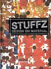 Stuffz - Design on Material by Gingko Press (Hardback, 2008)