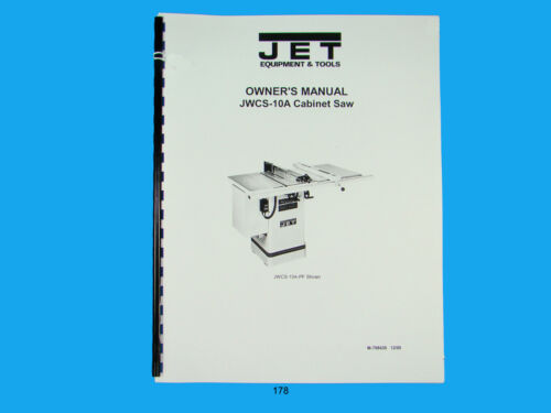 Jet   JWCS-10A  Table Saw Owners  Manual *178