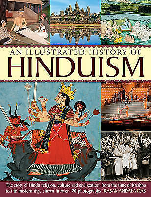 A History of Hinduism: The Story of Hindu Religion, Culture and Civilization,...