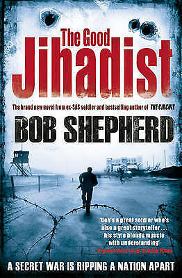 The Good Jihadist, Bob Shepherd, Used; Good Book