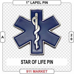 Star of Life Lapel Pin EMT Paramedic Medical EMS Save RN LPN RPN EMS Nurse  A 20