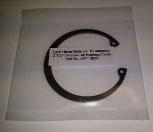 Land-Rover-Defender-amp-Discovery-2-TD5-Viscous-Fan-Bearing-Circlip-CR110625